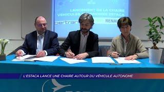Yvelines | L'Estaca lance une chaire autour du véhicule autonome