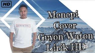 menepi guyon waton - unofficial lirik