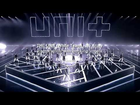 [INSTRUMENTAL] THE UNIT - MY STORY WITH BACKING VOCALS (KARAOKE)