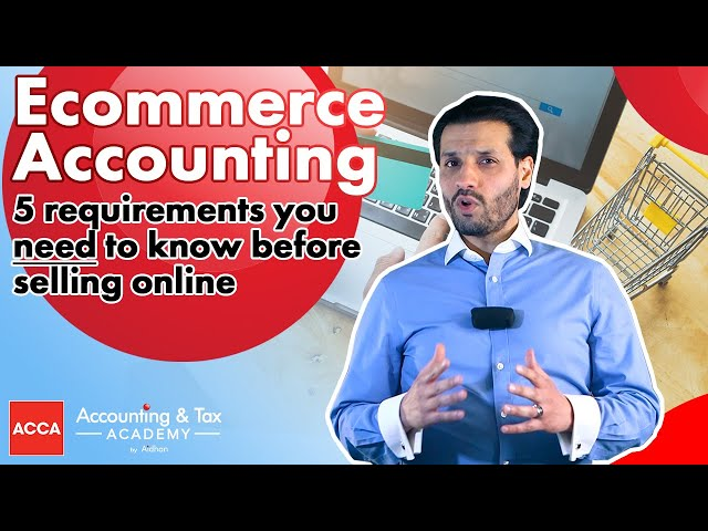 ecommerce Accounting and Reporting Requirements 2021