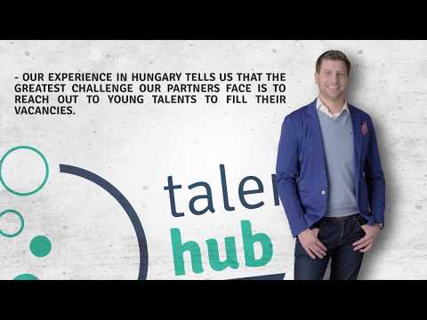 Talent Hub Hungary: Where your talents are made