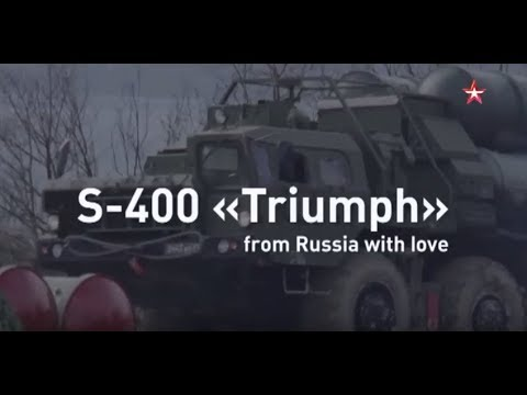 """S-400 """"TRIUMPH"""": from Russia with love"""