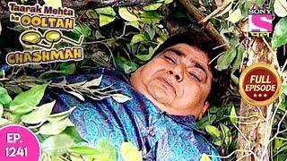 Taarak Mehta Ka Ooltah Chashmah   Full Episode 1241   18th June, 2018
