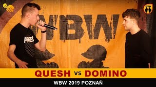 Qesh  Domino  WBW 2019 Poznań (1/4) Freestyle Battle