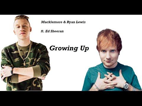 [Full-Download] Macklemore-ryan-lewis-growing-up-sloane-s-song-feat-ed-sheeran
