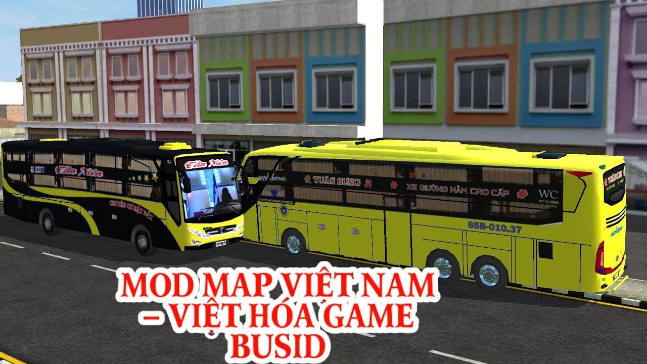 VIỆT HÓA GAME –  MOD MAP VIỆT NAM GAME  BUS SIMULATOR INDONESIA – XE LIMOUSINE SIÊU CHẤT