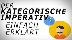 Kant: Der KATEGORISCHE IMPERATIV (1) einfach erklärt! AMODO, Philosophie begreifen!