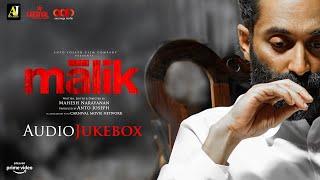 MALIK Audio Jukebox | Sushin Shyam | Anwar Ali | Mahesh Narayanan | Fahadh Faasil | Nimisha Sajayan
