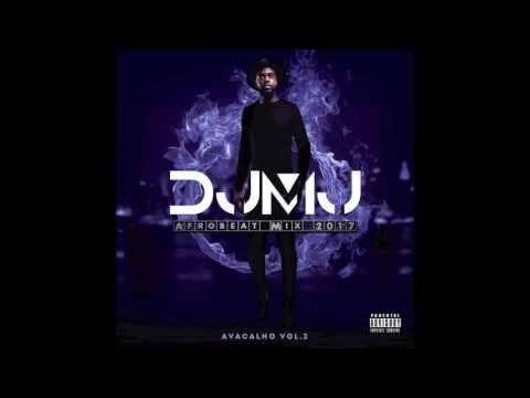 Dj Mj - AfroBeat Mix 2017 (Avacalho Vol.2)