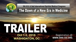 - Event TRAILER - 6th U.S. & 2nd International Spiritist Medical Congress