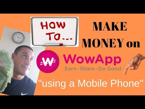 How to Make Money as a Teenager using Only your Phone | WowApp 2019