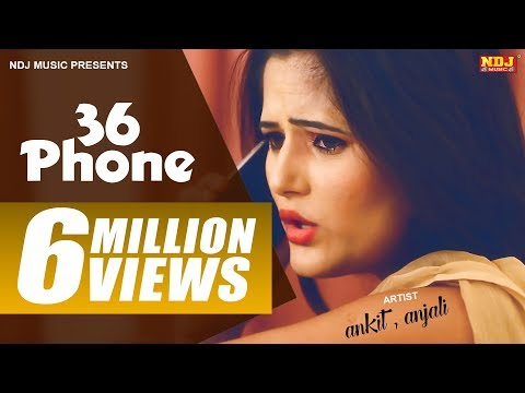 New Haryanvi Song | छत्तीस फोन | 36 Phone |Anjali Raghav New Hits|Ankit Sherawat | Latest Songs 2016