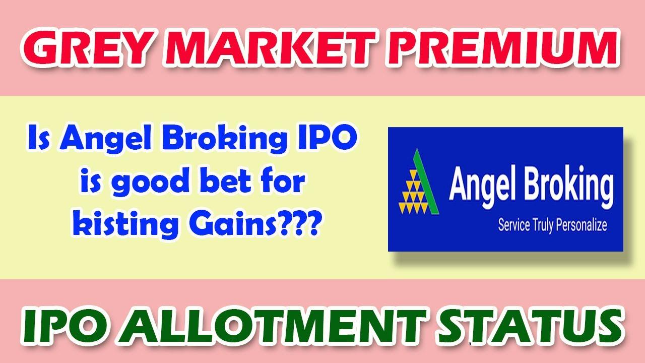 Angel Ipo Allotment Date Application Status Grey Market Premium Youtube