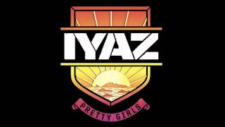 "Iyaz ""Pretty Girls (Matt Pendergast Remix - Radio)"""