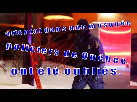 L'attentat dans une mosquée, policiers de Québec ont été oubliés.