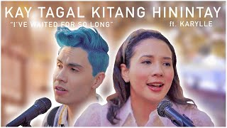 "Kay Tagal Kitang Hinintay (""I've Waited for So Long"") - Sam Tsui & Karylle (Sponge Cola Cover)"