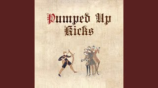 Pumped Up Kicks (Medieval Style)