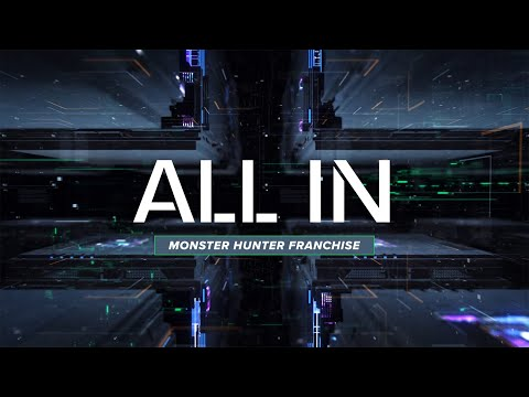 ALL IN | MONSTER HUNTER FRANCHISE with WADE RONSPIES |