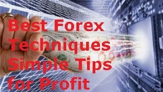 Best Forex Trading Strategies: Simple Techniques for Successful Trading