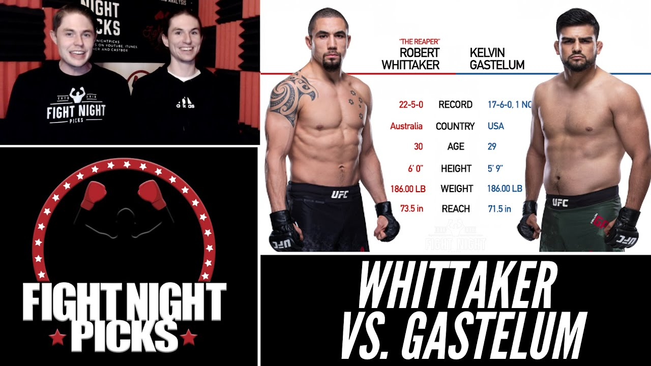 UFC Fight Night predictions -- Robert Whittaker vs. Kelvin Gastelum ...