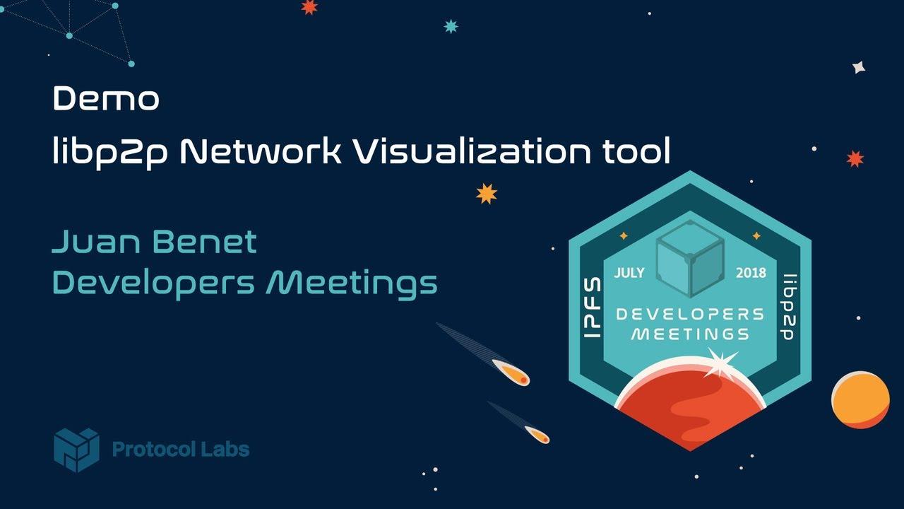 Demo - libp2p Network Visualization Tool - Juan Benet