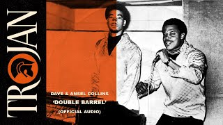 Dave & Ansel Collins - Double Barrel (Official Audio)