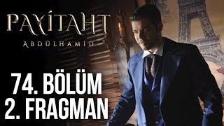 Payitaht Abdülhamid 74. Bölüm 2. Tanıtım (Her Cuma 20:00'de!)