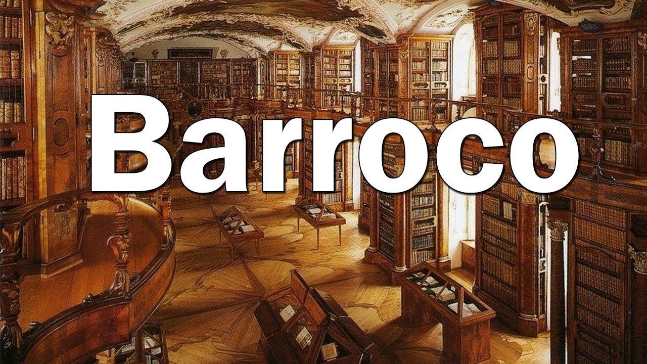 Lo Mejor Del Barroco Música Barroca Classical Music From The Baroque Period Youtube