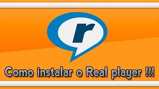 Como instalar o Real player