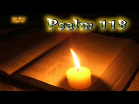 (19) Psalm 118 - Holy Bible (KJV)