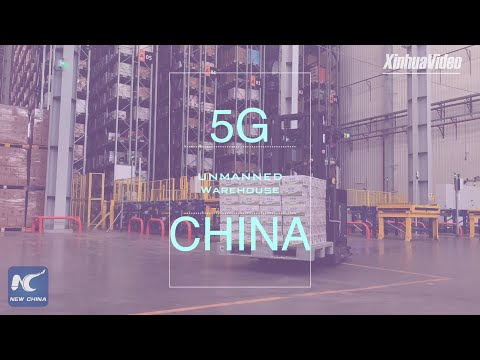 5G Unmanned Warehouse Unveiled In Nanjing, China