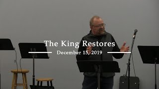 The King Restores