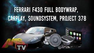 Ferrari F430 Full BodyWrap, CarPlay, SoundSystem, Project 378