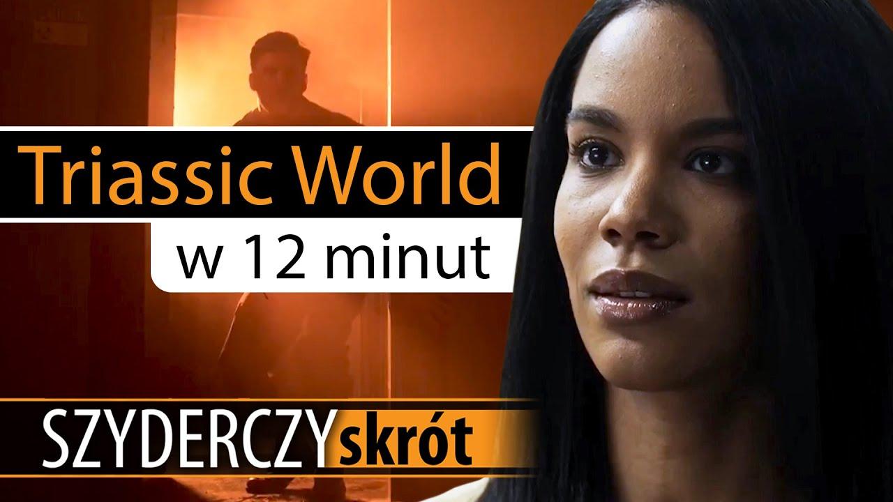 Download TRIASSIC WORLD w 12 minut   Szyderczy Skrót
