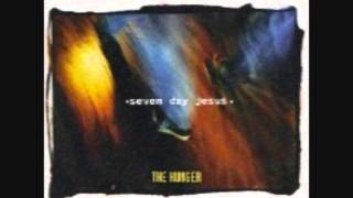 Seven Day Jesus - The Hunger