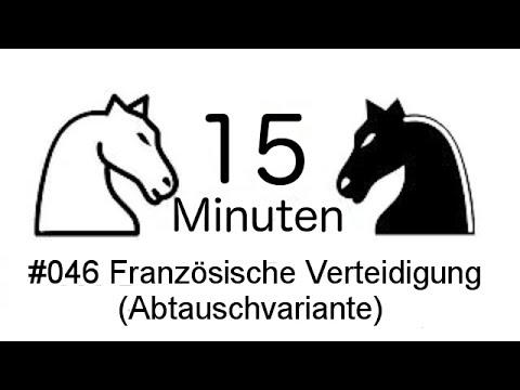 15 Min Schach [DE] #046 Joe-Bloggs (1721) - Französische Verteidigung (Abtauschvariante)
