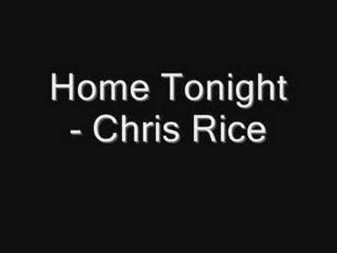 Home Tonight - Chris Rice