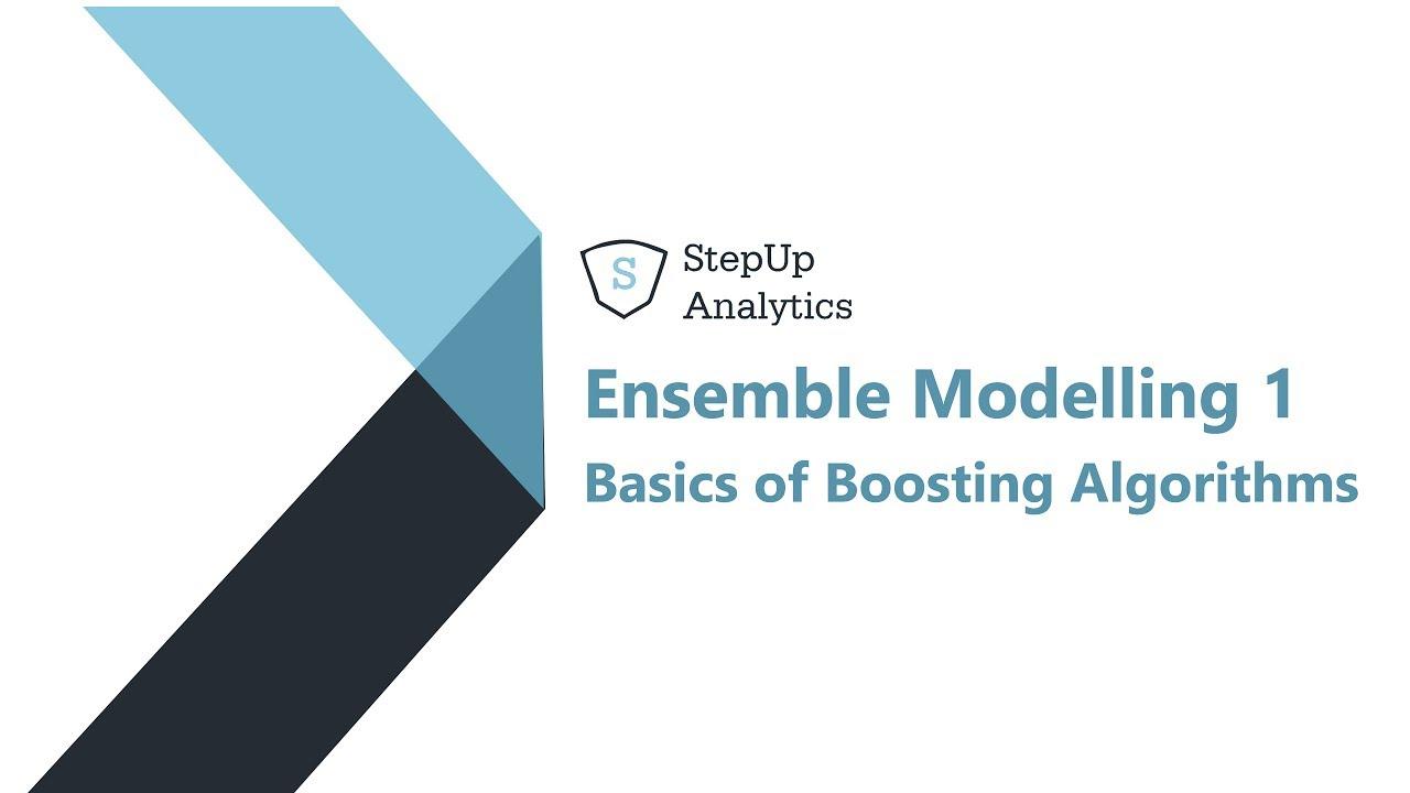 Ensemble Machine Learning   Gradient Boosting   xgboost   StepUp Analytics