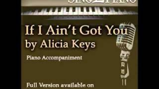 "Gambar cover ALICIA KEYS ""If I Ain't Got You"" (Piano backing for your cover version/karaoke)"