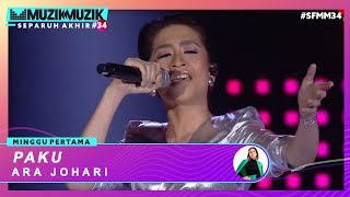 Download lagu Paku - Ara Johari | #SFMM34