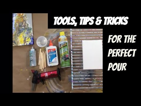 ACRYLIC POUR TOOLS, TIPS AND TRICKS