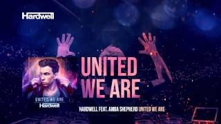Hardwell feat. Amba Shepherd - United We Are (OUT NOW!) #UnitedWeAre
