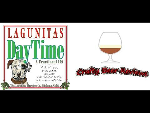 Lagunitas DayTime (Session IPA) | Crafty Beer Reviews: Ep. #304