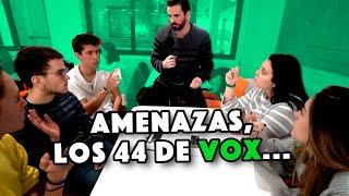 AMENAZAS, LOS 44 DE VOX, MANIPULACIÓN Y PERIODISMO