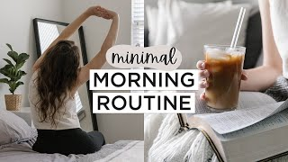 MINIMALIST MORNING ROUTINE | Healthy Habits + Slow Living