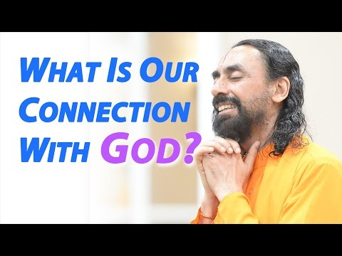 What is our connection with God? By Swami Mukundananda