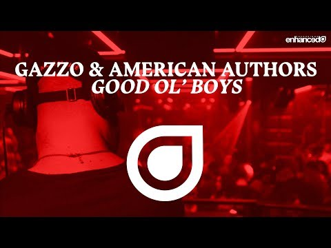 Gazzo & American Authors - Good Ol' Boys  [OUT NOW]