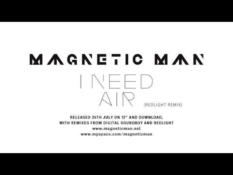 Magnetic Man  I Need Air Redlight remix