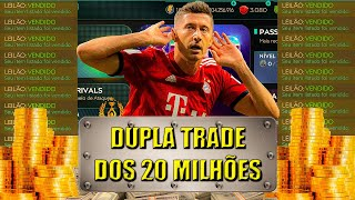 FIFA MOBILE 2020 - Dupla Trade dos 20 Milhões