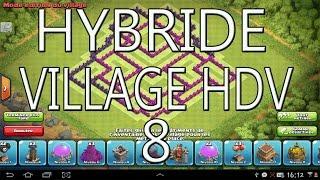 trs bon village hybride hdv 8 clash of clans